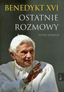 Okładka książki - Benedykt XVI Ostatnie rozmowy