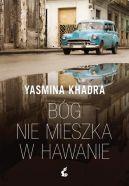 Okładka ksiązki - Bóg nie mieszka w Hawanie