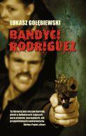 Okładka książki - Bandyci Rodriguez