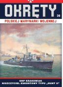 Okładka - Okręty Polskiej Marynarki Wojennej t.38. ORP Krakowiak - niszczyciel eskortowy typu Hunt II