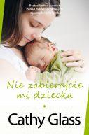 Okładka ksiązki - Nie zabierajcie mi dziecka
