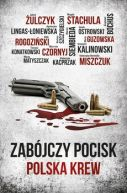 Okładka książki - Zabójczy pocisk - Polska krew