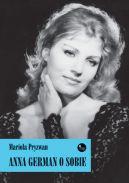 Okładka książki - Anna German o sobie
