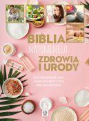 Okładka ksiązki - Biblia naturalnego zdrowia i urody