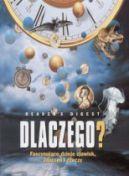 Okładka książki - Dlaczego? Fascynujące dzieje zjawisk, zdarzeń i rzeczy