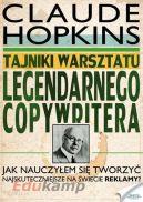Okładka książki - Tajniki warsztatu legendarnego copywritera. Jak nauczyłem się tworzyć najskuteczniejsze na świecie reklamy