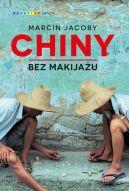 Okładka książki - Chiny bez makijażu
