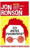 Okładka książki - Czy jesteś psychopatą? Fascynująca podróż po świecie obłędu