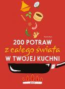 Okładka - 200 potraw z całego świata w twojej kuchni