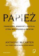 Okładka książki - Papież. Franciszek, Benedykt i decyzja, która wstrząsnęła światem