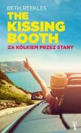 Okładka książki - The Kissing Booth. Za kółkiem przez Stany