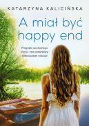 Okładka książki - A miał być happy end