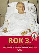 Okładka ksiązki - Dzieje wielkiego pontyfikatu Jana Pawła II. ROK 3. W CIENIU ZAMACHU