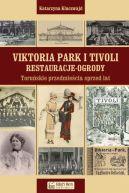 Okładka - Viktoria Park i Tivoli. Restauracje-ogrody