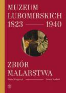 Okładka - Muzeum Lubomirskich 1823–1940. Zbiór malarstwa