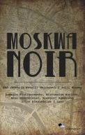 Okładka książki - Moskwa Noir