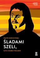 Okładka - Śladami Szeli, czyli diabły polskie