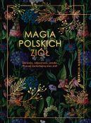 Okładka ksiązki - Magia polskich ziół