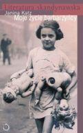 Okładka książki - Moje życie barbarzyńcy
