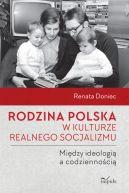 Okładka książki - Rodzina polska w kulturze realnego socjalizmu
