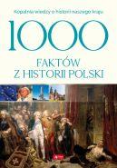 Okładka ksiązki - 1000 faktów z historii Polski