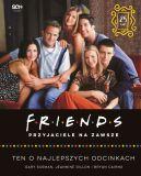 Okładka - Friends. Przyjaciele na zawsze. Ten o najlepszych odcinkach