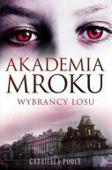 Okładka książki - Akademia Mroku. Wybrańcy losu
