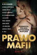 Okładka książki - Prawo Mafii. Pierwsza polska antologia mafijna