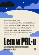 Okładka - Lem w PRL-u. czyli nieco prawdy w zwiększonej objętości