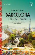 Okładka książki - Barcelona stolica Polski