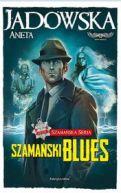 Okładka książki - Szamański blues