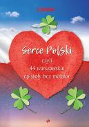 Okładka - Serce Polski, czyli 44 warszawskie epistoły bez metafor