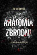 Okładka książki - Anatomia zbrodni. Sekrety kryminalistyki