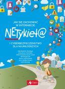 Okładka - Jak się zachować w Internecie? Netykieta i cyberbezpieczeństwo dla najmłodszych
