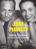 Okładka - Żona Pianisty. Władysław Szpilman