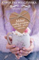 Okładka ksiązki - Miłość według przepisu, czyli słodko-gorzkie cappuccino