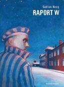 Okładka książki - Raport W. Opowieść rotmistrza Pileckiego