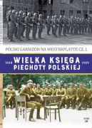 Okładka ksiązki - Wielka Księga Piechoty Polskiej. 50. POLSKI GARNIZON NA WESTERPLATTE cz.1