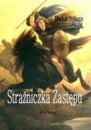 Okładka książki - Strażniczka Zastępu