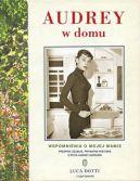 Okładka książki - Audrey w domu. Wspomnienia o mojej mamie