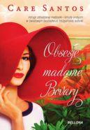 Okładka ksiązki - Obsesje madame Bovary
