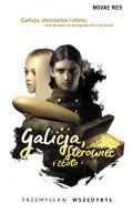 Okładka - Galicja, sterowiec i złoto