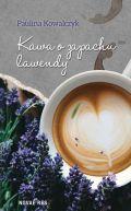 Okładka - Kawa o zapachu lawendy