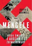 Okładka - Mengele. Anioł Śmierci z Auschwitz zdemaskowany