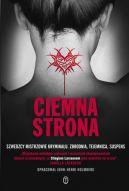 Okładka książki - Ciemna strona. Antologia szwedzkich kryminałów