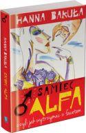 Okładka książki - Samiec alfa, czyli jak wytrzymać z facetem