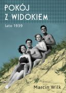 Okładka ksiązki - Pokój z widokiem. Lato 1939