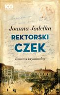 Okładka ksiązki - Rektorski czek. Romans kryminalny