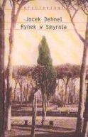 Okładka ksiązki - Rynek w Smyrnie