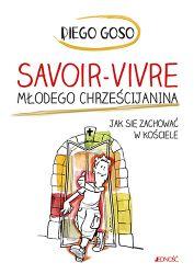 """News - Wygraj książkę """"Savoir-vivre młodego chrześcijanina. Jak się zachować w kościele"""